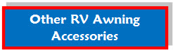 Other RV Awning Accessoreis
